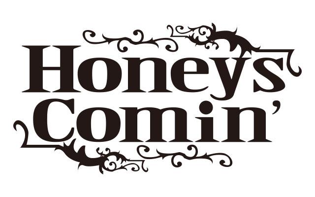 HoneysComin'のはにかみ