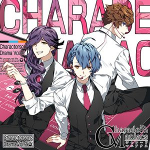 「CharadeManiacs」2
